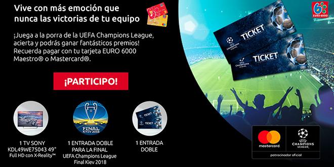 Porra EURO 6000 – Cuartos de Final de la UEFA Champions League