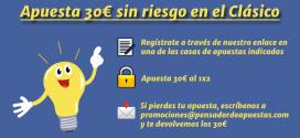 Apuesta 30€ sin riesgo en el Clásico con el Pensador