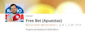 Free Bet, en Radio Marca – Programa 103