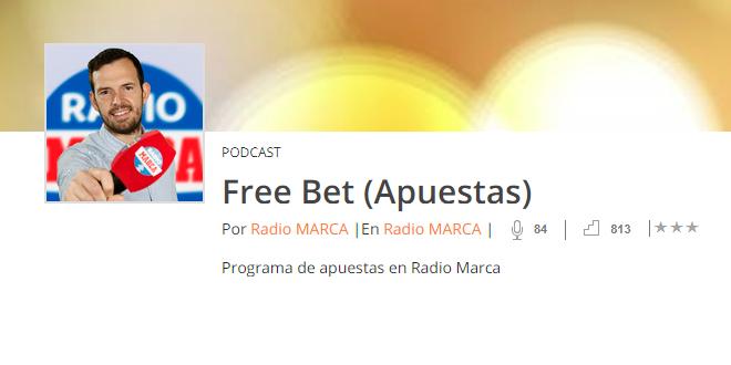 Free Bet, en Radio Marca – Programa 99