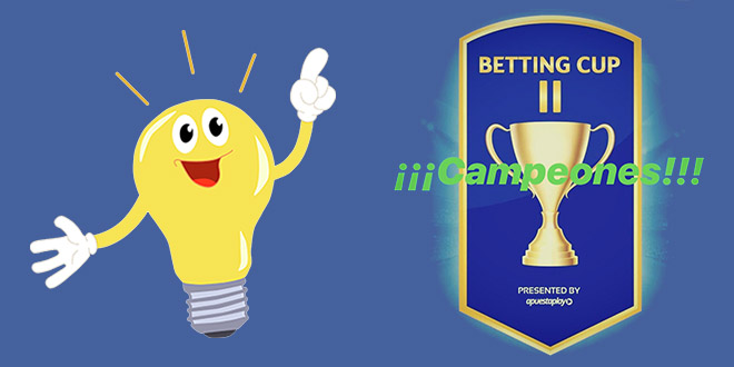 ¡¡¡Campeones de la Betting Cup!!!