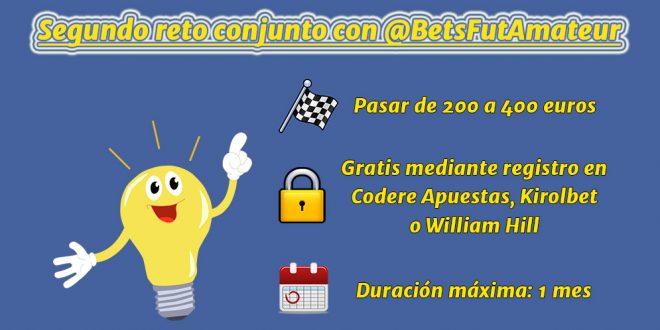 Segundo reto conjunto con @BetsFutAmateur – De 200 a 400 euros