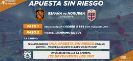 ¡Apuesta SIN RIESGO! para el España – Noruega