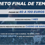 reto final temporada 40-100€ casino barcelona