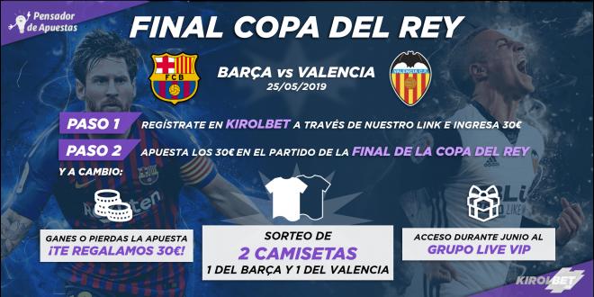 ¡¡SUPER PROMOCIÓN FINAL COPA DEL REY 2019!!