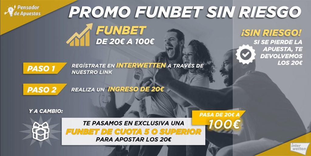 ¡¡Promoción FUNBET SIN RIESGO!!