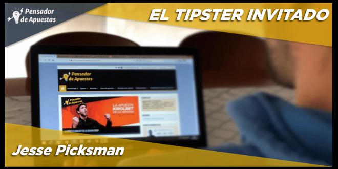 El Tipster Invitado: Jesse Picksman
