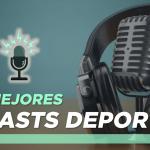 Los 5 mejores podcasts deportivos