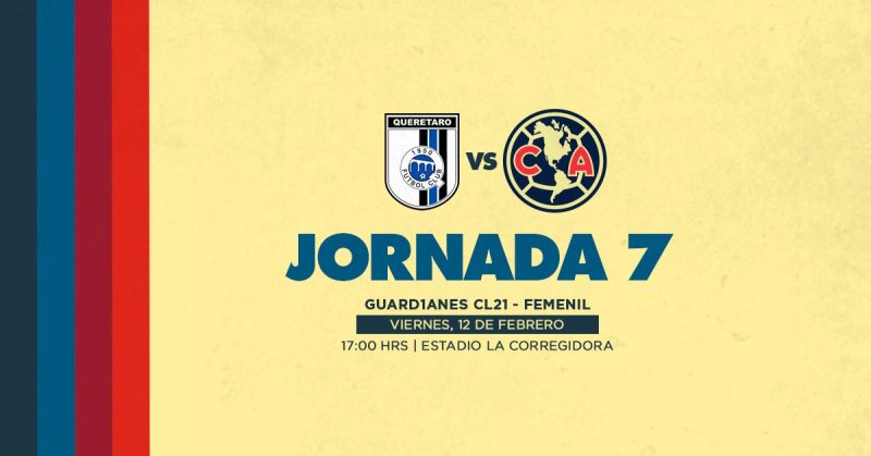 México (Liga MX Femenil): Querétaro Femenino - Club América Femenino