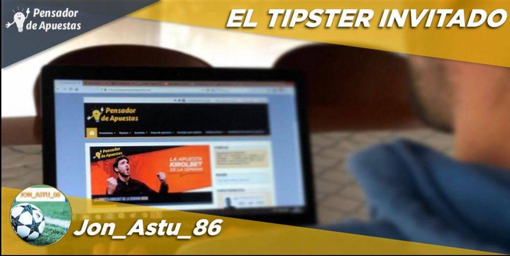 El Tipster Invitado: Jon_Astu_86