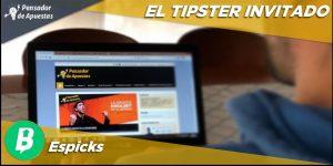 El Tipster Invitado: Espicks